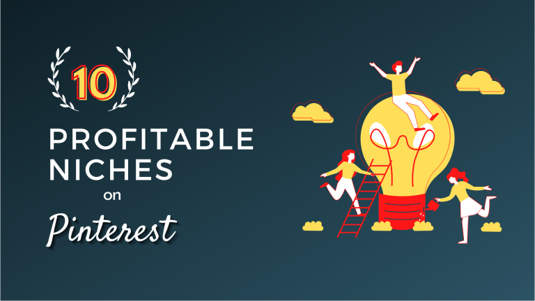 10 Most Insanely Profitable Blogging Niches On Pinterest That Works In 2021