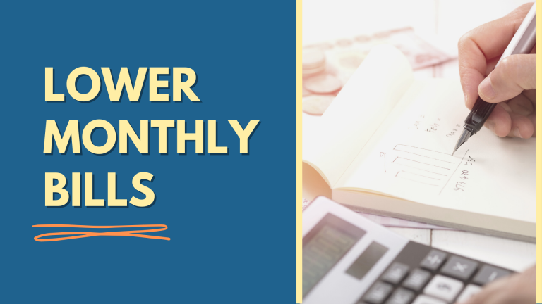 Sneaky Ways To Lower Your Monthly Bills (Save Upto $300 A Month)