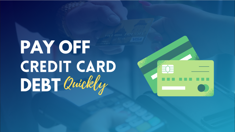 How To Pay OFF Credit Card Debt Quickly